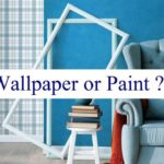 Paint or Wallpaper? An article by Secure Moving LTD